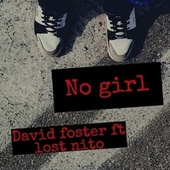 No Girl by David Foster