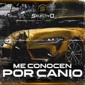 Me Conocen Por Canio by Grupo Selectivo
