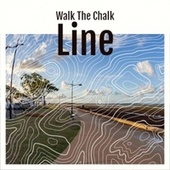 Walk The Chalk Line von Various Artists