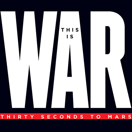 This Is War de Thirty Seconds To Mars