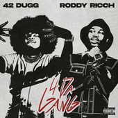 4 Da Gang by 42 Dugg