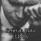 Sebelah Mata by Luna