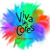 Viva las Cores (Gustavo Aric Remix) by EVE & Paradyzo
