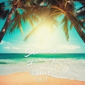 Sun is Shining Chill Out von Various Artists