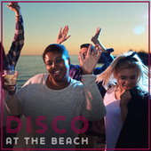 Disco at the Beach: Hot Rhythms for All Night party in Club Style fra Chilled Ibiza