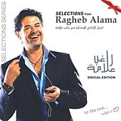 The Selections-Special Edition by Ragheb Alama