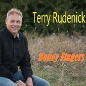 Boney Fingers by Terry Rudenick