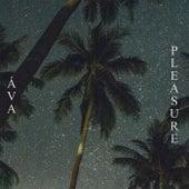 Pleasure by AVA