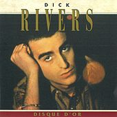 Disque D'or von Dick Rivers