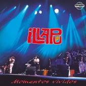 Momentos Vividos (Remasterizado) by Illapu