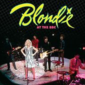 Blondie At The BBC by Blondie
