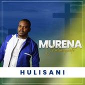 Murena vhahangwele by Hulisani