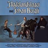 Hadelandslaget med Johan Bergli by Hadelandslaget