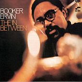 The In Between by Booker Ervin