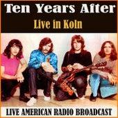 Live in Koln (Live) de Ten Years After