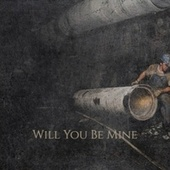 Will You Be Mine by Various Artists