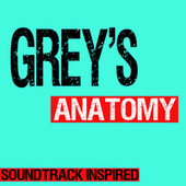 Grey's Anatomy Soundtrack (Inspired) by Various Artists