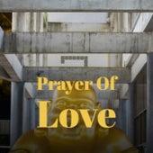 Prayer Of Love de Various Artists