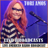 Live Broadcasts (Live) by Tori Amos