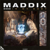 In My Body by Maddix