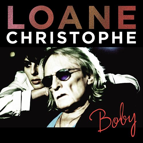 Boby (feat. Christophe) [Radio Edit] de Loane