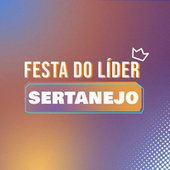 Festa do Líder Sertanejo de Various Artists