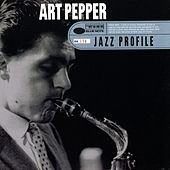 Jazz Profile: Art Pepper by Art Pepper