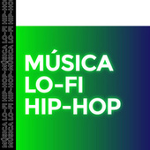 Música Lo-Fi Hip Hop de Various Artists