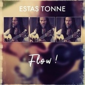 Flow! (Live) by Estas Tonne