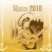 México 2010 El Corrido de Various Artists