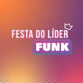 Festa do Líder Funk de Various Artists