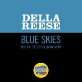 Blue Skies (Live On The Ed Sullivan Show, February 28, 1960) von Della Reese
