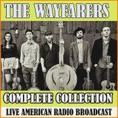 Complete Collection (Live) de The Wayfarers
