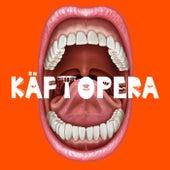 KÄFTOPERA - En tandlös historia von Sexårskören