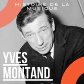Yves Montand - Histoire De La Musique von Yves Montand