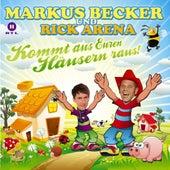Kommt Aus Euren Häusern Raus von Markus Becker