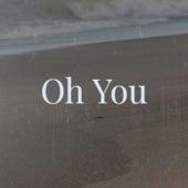 Oh You de Various Artists