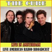 Live in Amsterdam (Live) de The Cure