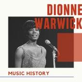 Dionne Warwick - Music History de Dionne Warwick