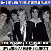 Live in Gainsville - Part One (Live) de Tom Petty