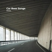 Car Bass Songs by The Rexes