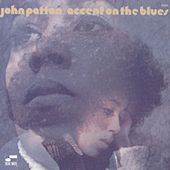 Accent On The Blues de John Patton
