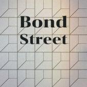 Bond Street von Various Artists