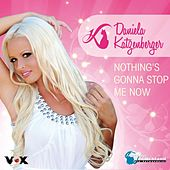 Nothing's Gonna Stop Me Now de Daniela Katzenberger