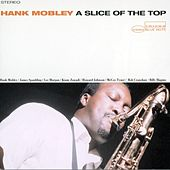 A Slice Of The Top by Hank Mobley