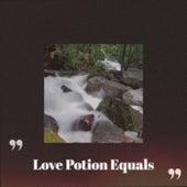 Love Potion Equals de Various Artists