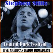 Central Park Festival (Live) de Stephen Stills