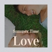 Summer Time Love by Various Artists