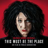 This Must Be The Place (Colonna Sonora Originale) di Various Artists