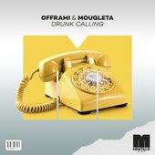 Drunk Calling (feat. Mougleta) von Offrami